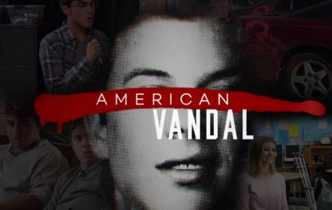 "Netflix Original ""American Vandal""expertly and crudely satirizes the crime documentary"