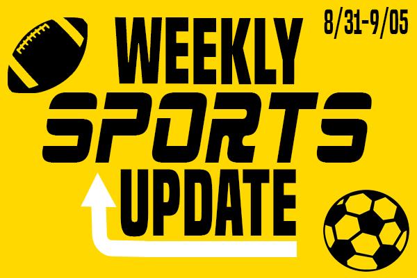 Weekly Sports Update: 8/31-9/05