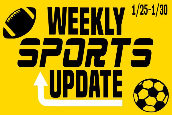 Weekly Sports Update: 1/25-1/30