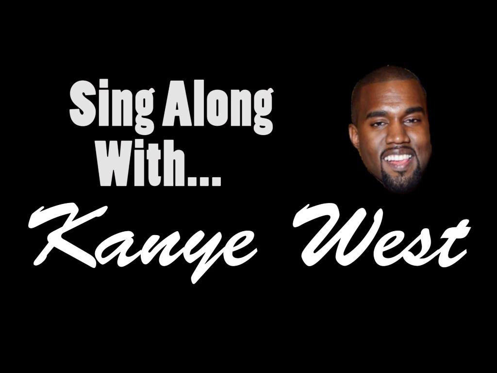 Web+Edit%3A+Kanye+Sing+Along