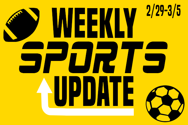 Weekly Sports Update: 2/29-3/5