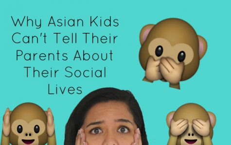 Why Asian kids can't tell their parents about their social lives