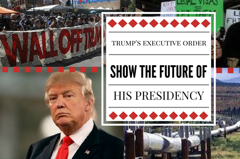 Trump%27s+executive+orders+show+the+future+of+his+presidency