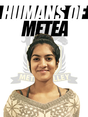 Humans of Metea: Barnali Behari