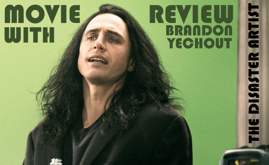 Movie+Review+with+Brandon+Yechout+-+The+Disaster+Artist