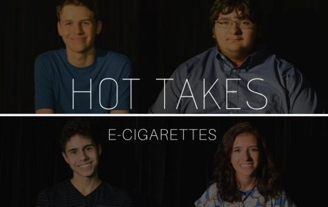 Hot Takes: The Use of E-Cigarettes in Schools