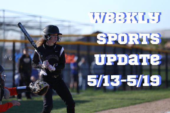 Weekly Sports Update 5/13-5/19