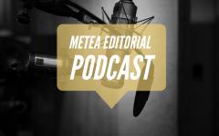 Metea Editorial Podcast