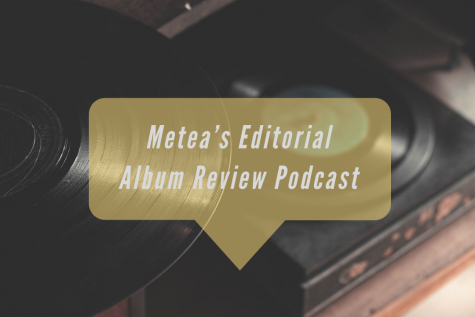 Metea Editorial Album Review Podcast