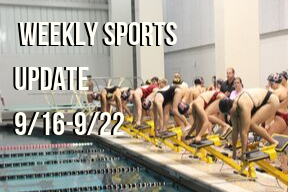 Weekly Sports Update 9/16-9/22