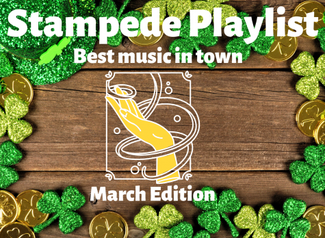 Stampede Staff Playlist: March Edition