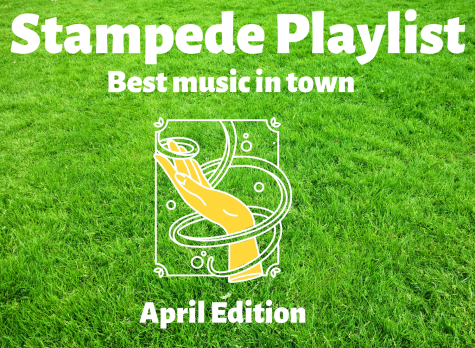 Stampede Staff Playlist: April Edition