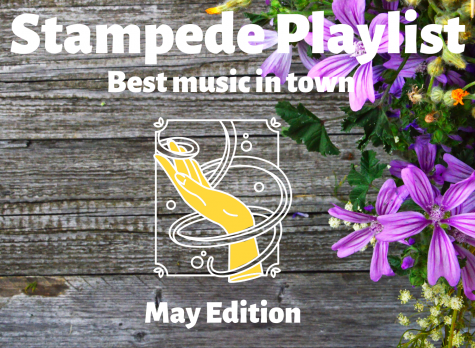 Stampede Staff Playlist: May Edition