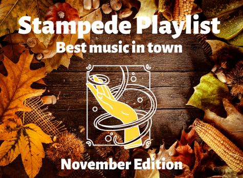 Stampede Staff Playlist: November Edition