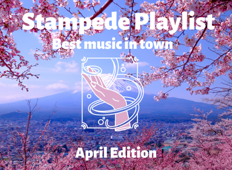 The Stampede staff members share their favorite music for the month of April.